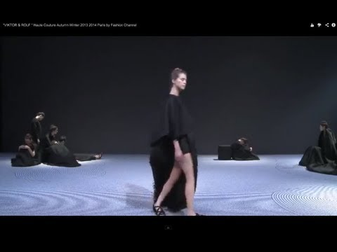 """VIKTOR & ROLF "" Haute Couture Autumn Winter 2013 2014 Paris by Fashion Channel"