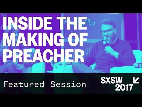 Inside the Making of Preacher with Seth Rogen, Garth Ennis, & Sam Catlin | SXSW 2017