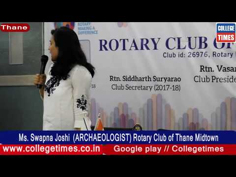Ms.  Swapna Joshi  (Archaeologist)  Rotary Club of Thane Midtown