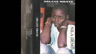 Ablaye Mbaye - Nila Deme (Sénégal Musique / Senegal Music)
