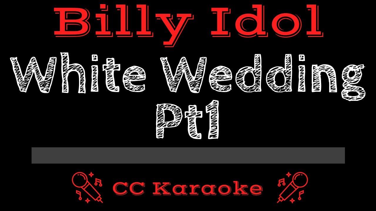 Billy Idol White Wedding Part 1 Cc Karaoke Instrumental