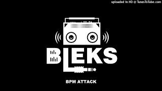Bleks - BPM Attack - 01 Politik kills - Manu Chao vs Trump