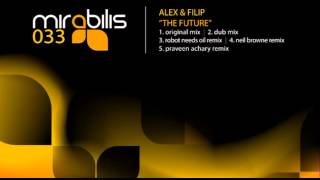 Alex & Filip - The Future (Dub mix)