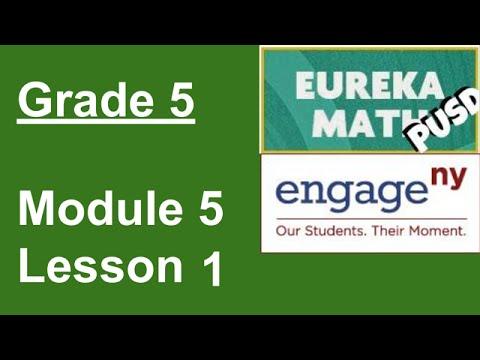 Eureka Math Grade 5 Module 5 Lesson 1