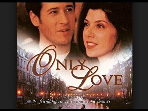 Only Love 1998 Rob Morrow, Marisa Tomei