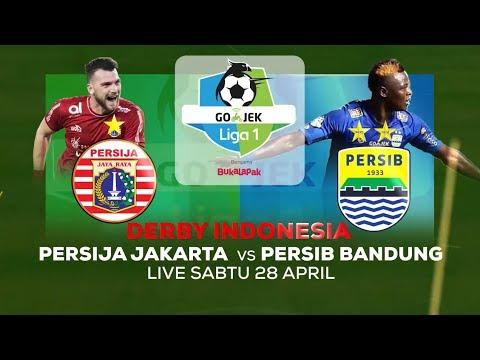Derby Indonesia Persija Jakarta Vs Persib Bandung 28 April 2018