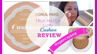 L'Oreal True Match Lumi Cushion Foundation Review
