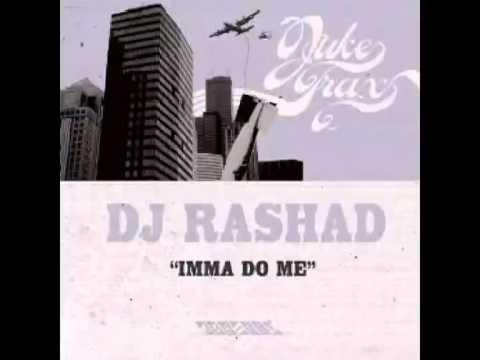 DJ Rashad - Imma Do Me