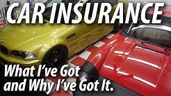 CAR INSURANCE: What I've Got and Why I've Got It