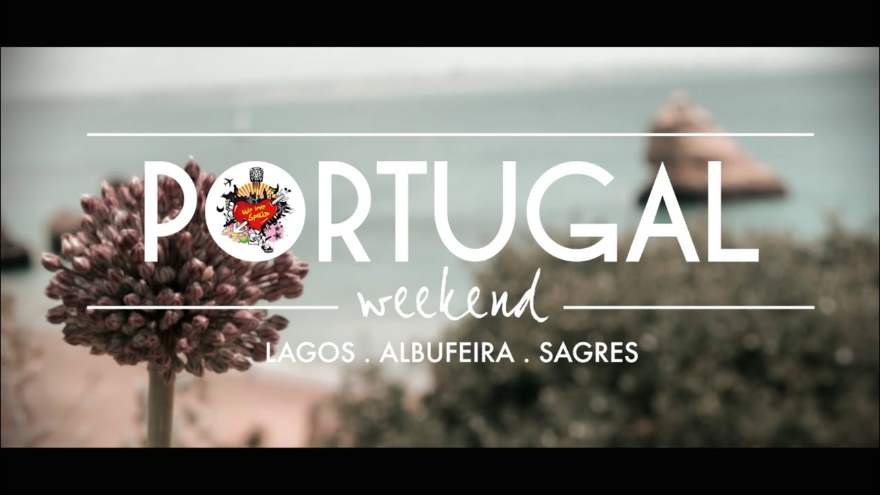 Portugal Paradise Weekend – We Love Spain International