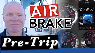 How to Do the CDL Air Brake Pre-Trip Inspection | Air Brake Smart