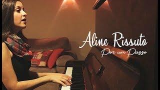 """Aline Rissuto por um """"Passo"""""""