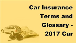 Car Insurance Terms and Glossary -  2017 Car Insurance Tips