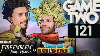 Fire Emblem: Three Houses, Marvel Ultimate Alliance 3, Dragon Quest Builders 2 | Game Two #121
