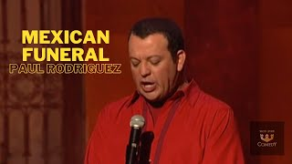 """Paul Rodriguez """"Mexican Funeral"""" Original Latin Kings Of Comedy"""""""