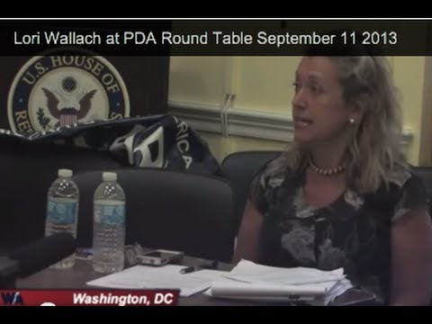 Lori Wallach at PDA Round Table September 11 2013
