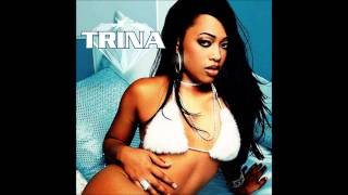 Trina - Da Baddest Bitch (Explicit) (Lyrics)