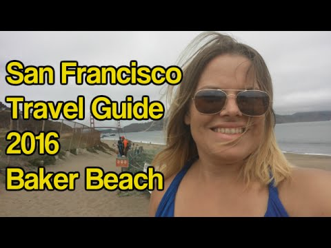 San Francisco Travel Guide 2016 Baker Beach Travel Adventure Video