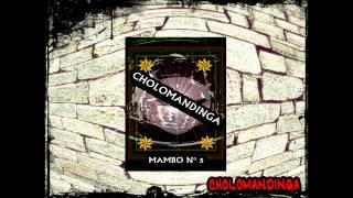 MAMBO N° 5 - CHOLOMANDINGA - CHILE