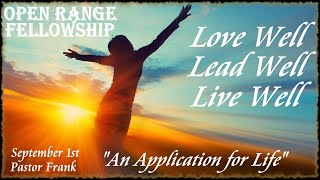 Love Well, Lead Well, Live Well