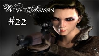 Velvet Assassin - Gameplay/Walkthrough [Pc] Part 22
