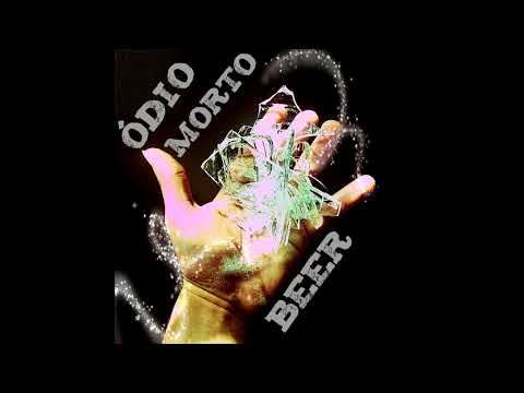Beer - Ódio Morto (Full Album)