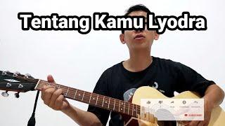Tentang kamu Lyodra (gitar akustik cover)