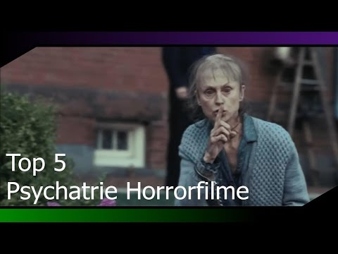 Top 5 Psychiatrie Horrorfilme