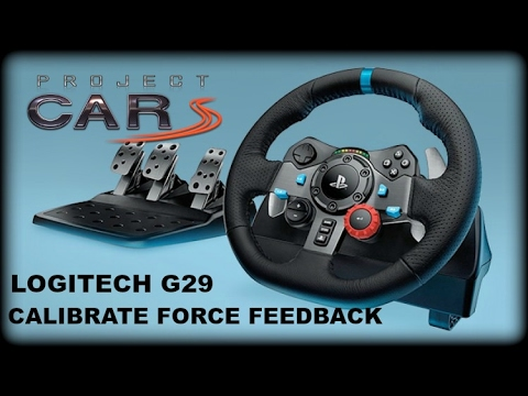 How to Calibrate Force Feedback & Configuration for Logitech G29  (Projectcars personal preference)