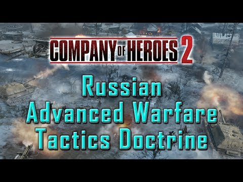Company of Heroes 2: Russian Advanced Warfare Tactics Doctrine