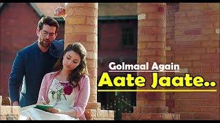 Aate Jaate FEAT. Parineeti Chopra & Neil Nitin | Golmaal Again | Ajay Devgan |Lyrics Video Song 2017