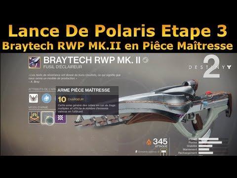 Destiny 2 : Lance de Polaris Etape 3 ! Gagnez le Braytech MK II en Piêce Maitresse !