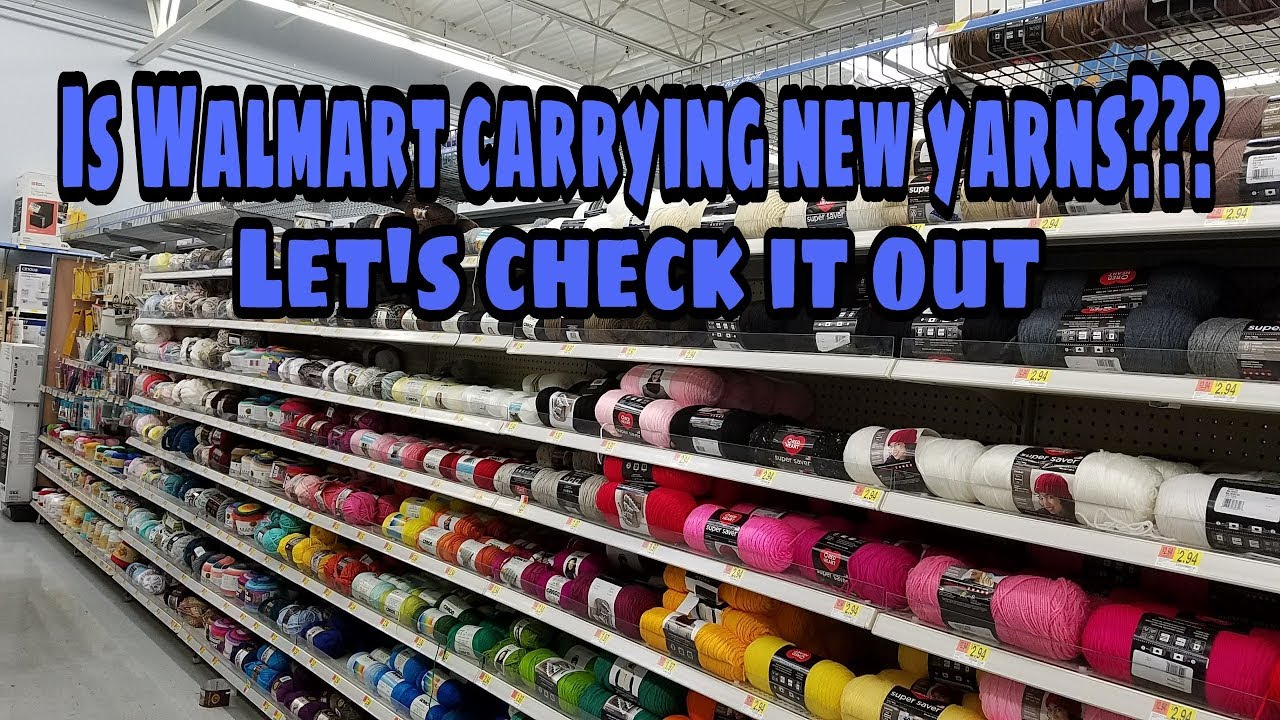 Yarn Shopping At Walmart New Yarn Stock Bagoday Crochet Youtube