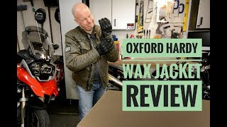 Oxford Hardy Wax Jacket Review