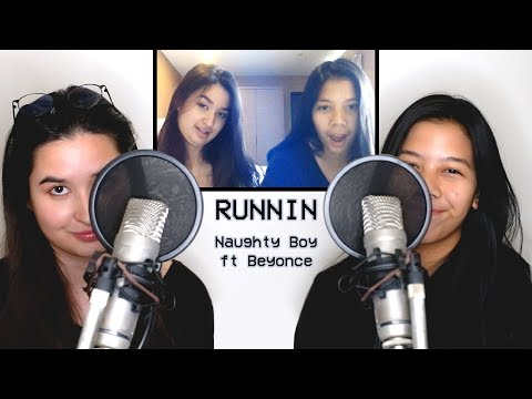 REDOING A COVER - 15 Vs 18 YEARS OLD | 'Runnin' - Naughty Boy Ft Beyonce Cover