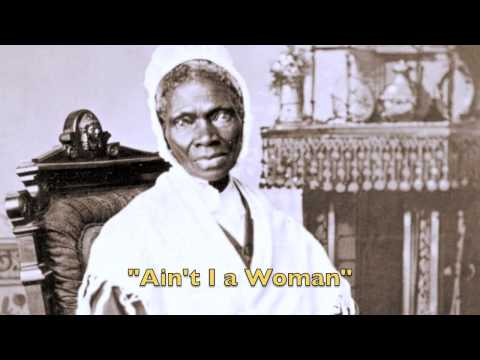 "Black History - Sojourner Truth ""Ain't I a Woman"" (Audio)"