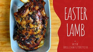 Ep.12 Roasted Easter Lamb (with outtakes) - The British way to celebrate Easter