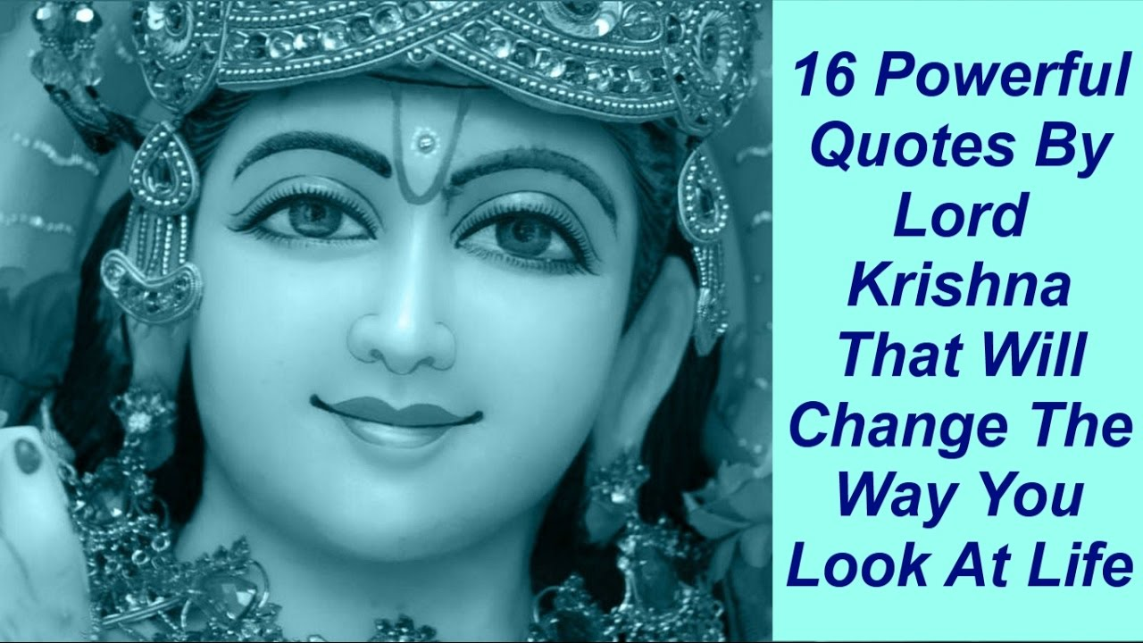 Lord Krishna Quotes Pleasing 16 Powerful Quoteslord Krishna That Will Change The Way You
