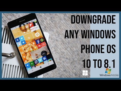 How To Downgrade Any Windows Phone From Windows 10 To 8.1 - In Hindi