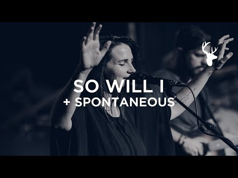 So Will I (100 Billion X) + Spontaneous - Amanda Cook | Bethel Worship