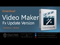 Video Maker Fx Download - Make Videos Like The PROs