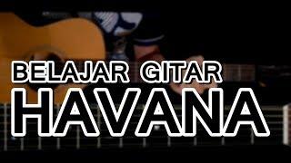 Belajar Chord/Kunci Gitar Havana - Camila Cabello (mudah dengan gambar/animasi) | Easy Lesson