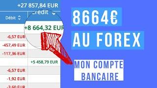 8664€ DE GAINS FOREX SUR MON COMPTE EN BANQUE