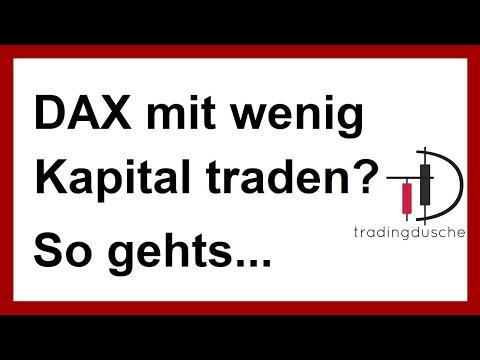 DAX mit kleinem Startkapital traden – so gehts! (Daytrading Forex Aktien Livetrading)