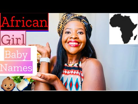 15 CUTE SHORT & UNIQUE GIRL AFRICAN BABY NAMES WITH MEANINGS