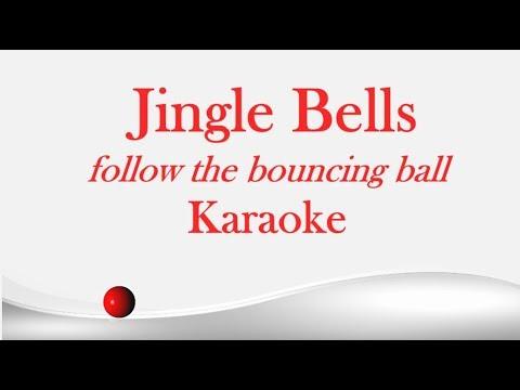 Jingle Bells: Karaoke - Follow The Bouncing Ball Sing-along