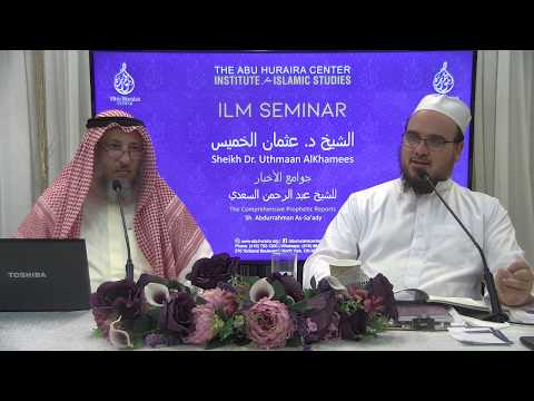 Day 9 P4: The Comprehensive Prophetic Reports   ||  Sheikh Uthman al Khamees