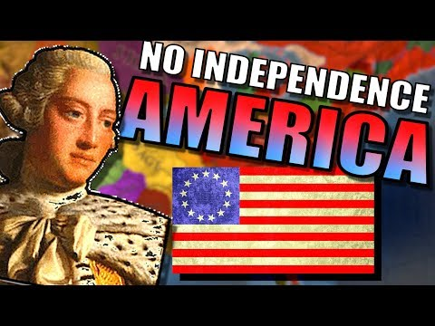 What If America Never Declared Independence?! | Europa Universalis 4 [Eu4]