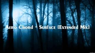 Скачать Aero Chord Surface Extended Mix