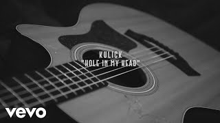 Kulick Hole In My Head Acoustic